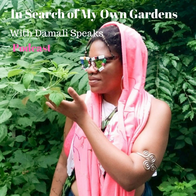 In Search of My Own Gardens Podcast: Episode One – What is Voice?